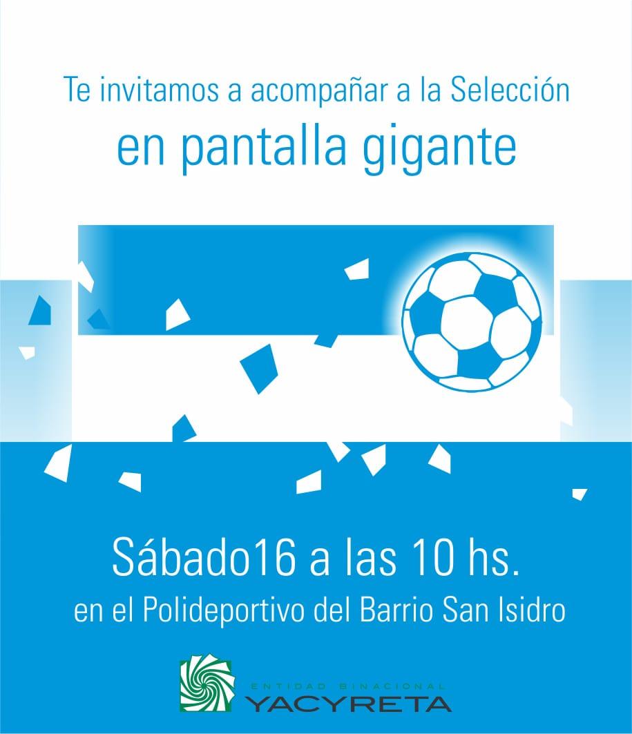 Invitan a ver en pantalla gigante y alentar a la selección Argentina en el barrio San Isidro de Posadas