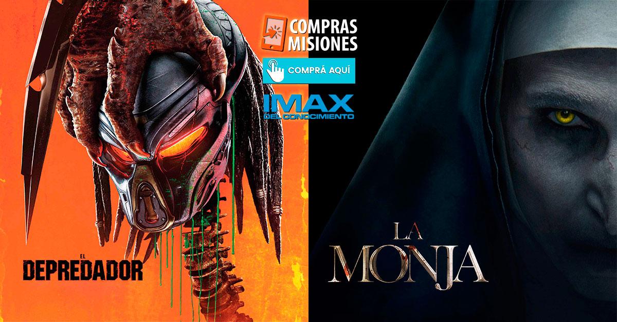 La Monja y El Depredador siguen en el IMAX del Conocimiento… Adquirí tus entradas en Compras Misiones