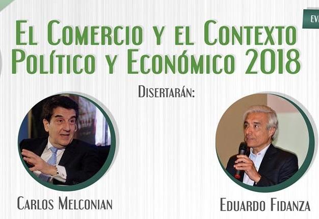 """VIVO: """"El Comercio y el contexto  político económico 2018"""", en la mirada de los economistas Carlos Melconián y Eduardo Fidanza"""