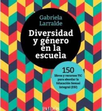 """Un libro tan oportuno como necesario: """"Diversidad y género en la escuela"""""""