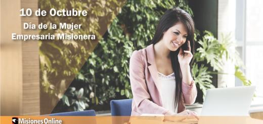 10 de octubre: ¿Por qué se celebra hoy el Día de la Mujer Empresaria Misionera?
