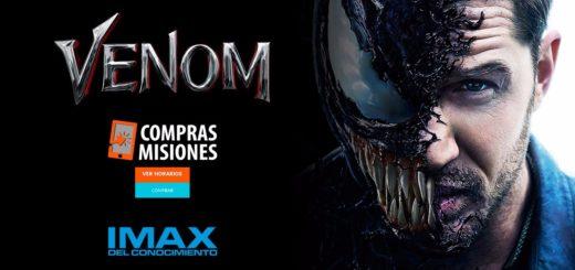 Venom sigue en el IMAX del Conocimiento… Adquirí aquí las entradas por Internet en Compras Misiones
