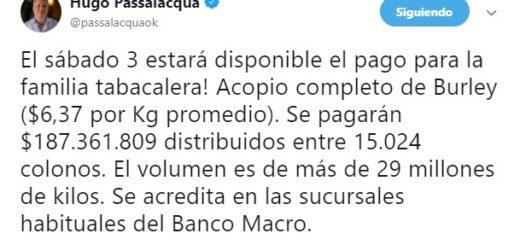 El Gobernador Hugo Passalacqua anunció que el sábado 3 de noviembre se pagará 187.361.809 pesos a los tabacaleros