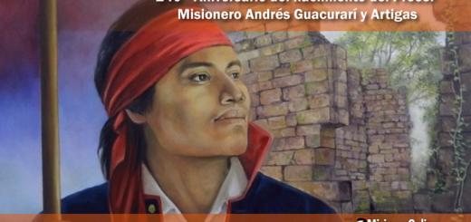 Hoy se cumplen 240 años del natalicio del prócer misionero Andrés Guacurarí y Artigas