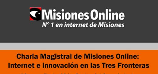 """#CampusParty: Participá esta tarde de la conferencia de MisionesOnline sobre """"Internet e innovación en las Tres Fronteras"""" y llevate innovadores premios"""