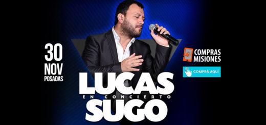 Llegó el día: Lucas Sugo hoy se presentará en UMMA y no vas a faltar...Últimas horas para adquirir las entradas por Internet en Compras Misiones