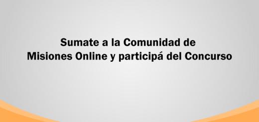 Sumate a la Comunidad de Misiones Online y participá del Concurso para ganarte premios imperdibles