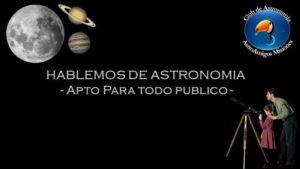 """""""Hablemos de astronomía"""", una charla para celebrar cien años de vida de la Unión Astronómica Internacional"""
