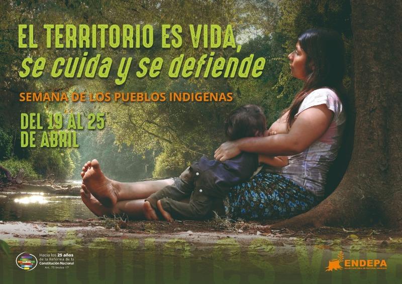 Semana de los Pueblos Indígenas: debatirán en todo el país sobre los derechos de territorialidad reconocidos  en la Constitución Nacional