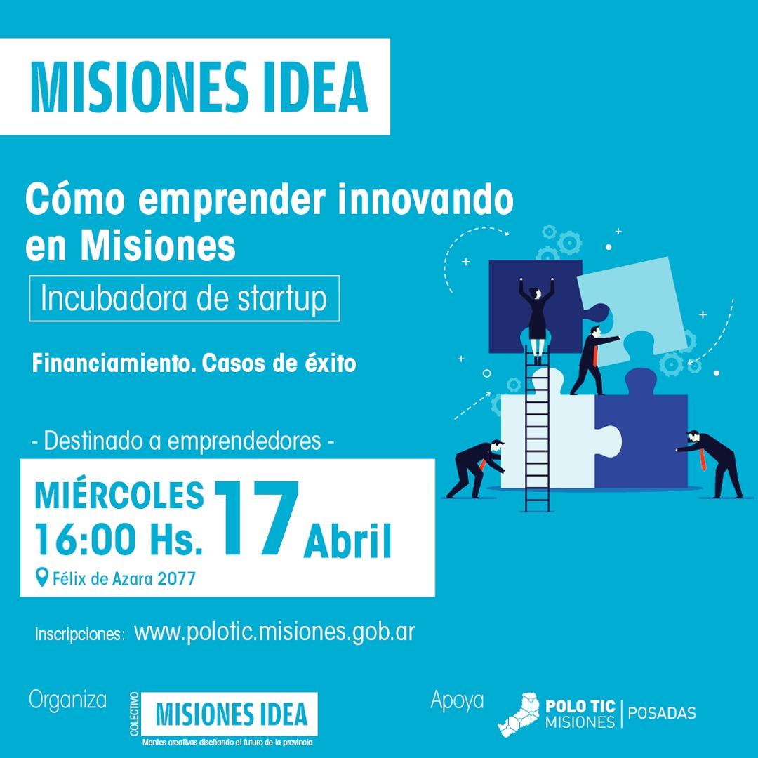 Realizarán la charla «Cómo emprender innovando en Misiones»