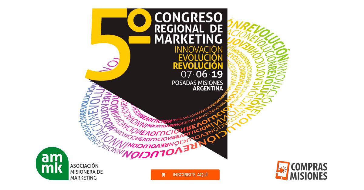 V Congreso Regional de Marketing en Posadas: Innovación, Revolución y Evolución…Conocé todos los detalles e inscribite aquí por Internet
