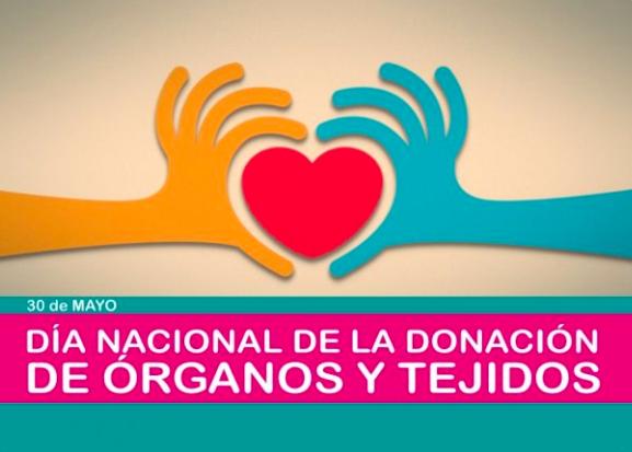 30 de Mayo: Se conmemora el Día Nacional de la Donación de Órganos y Tejidos
