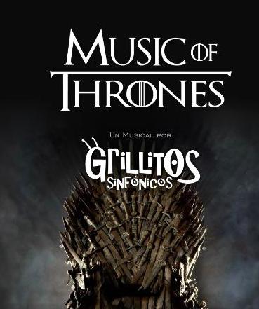 Sumate a la Comunidad de Misiones Online y participá por entradas para disfrutar de Music of Thrones, un musical de Grillos Sinfónicos sobre la serie del momento