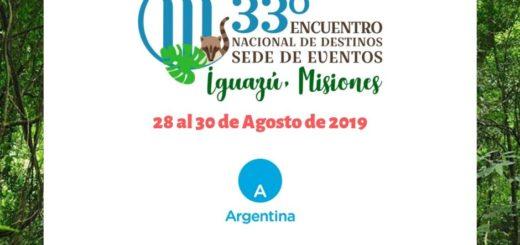 """Puerto Iguazú será la sede del 33º Encuentro Nacional de """"Destinos sede de eventos"""""""