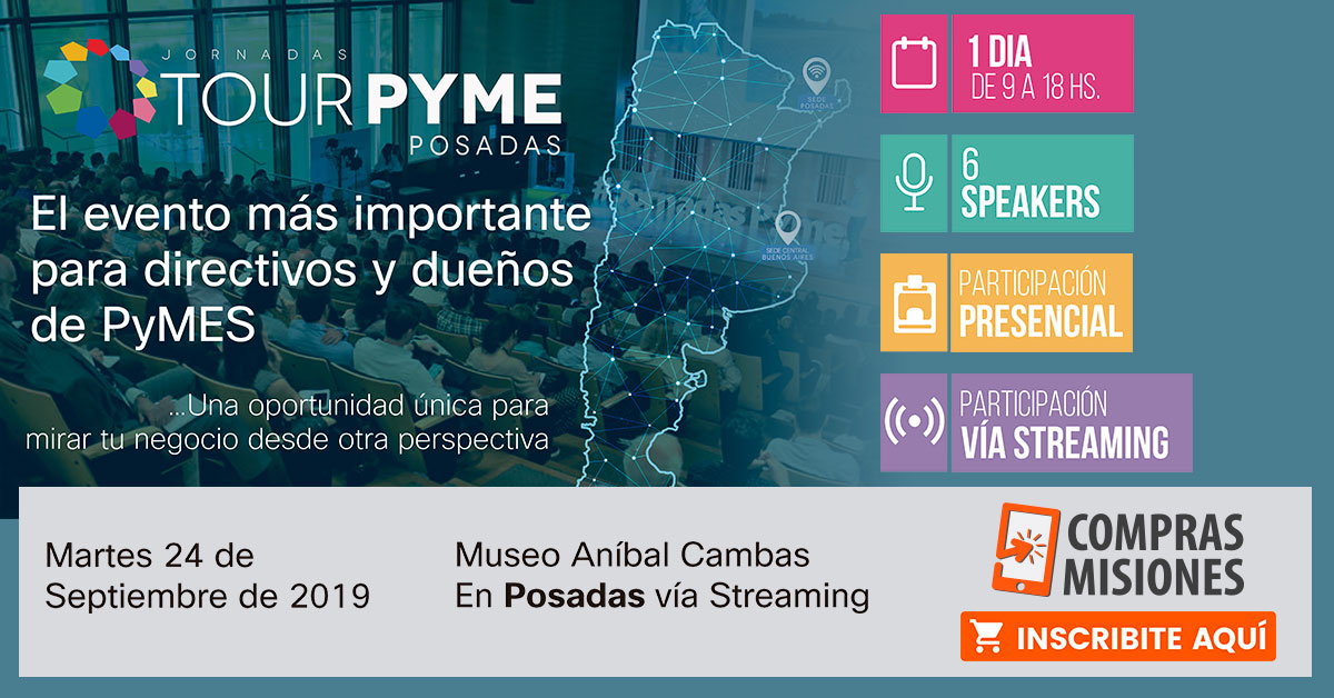 Jornadas Tour Pyme: Se podrá participar desde Posadas…Aquí, detalles e inscripciones por Internet