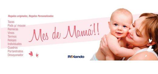 Rolando te espera con los mejores regalos y promociones en el Mes de la Madre