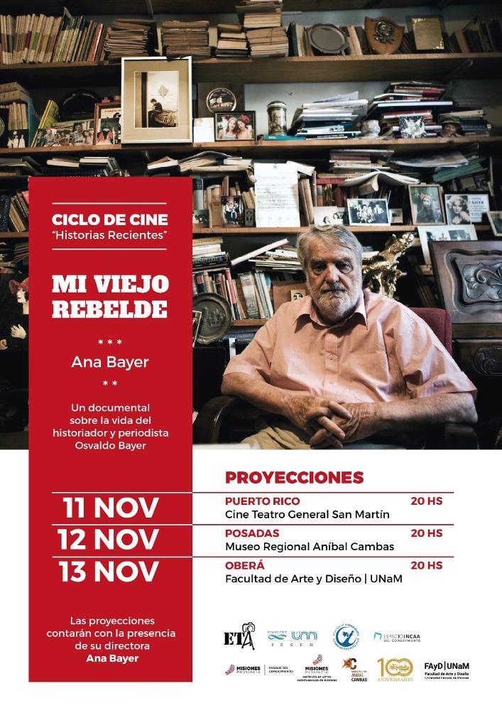 """Proyectarán en Misiones un documental sobre la vida de Osvaldo Bayer: """"Mi viejo rebelde"""""""