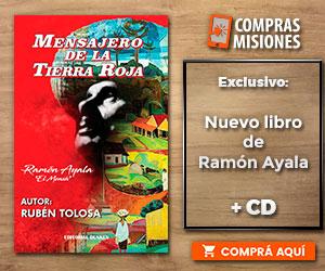 """Hoy presentarán """"Mensajero de la Tierra Roja"""", la biografía de Ramón Ayala...Adquirila aquí en exclusivo por Compras Misiones"""