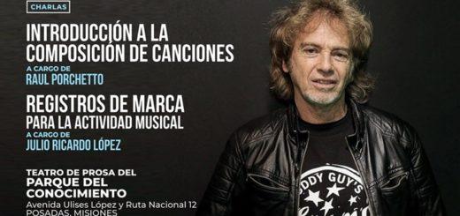 Raúl Porchetto dará una charla sobre composición de canciones en Posadas