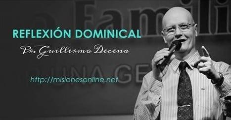 Reflexión del Pastor Guillermo Decena: «Perfeccionados»