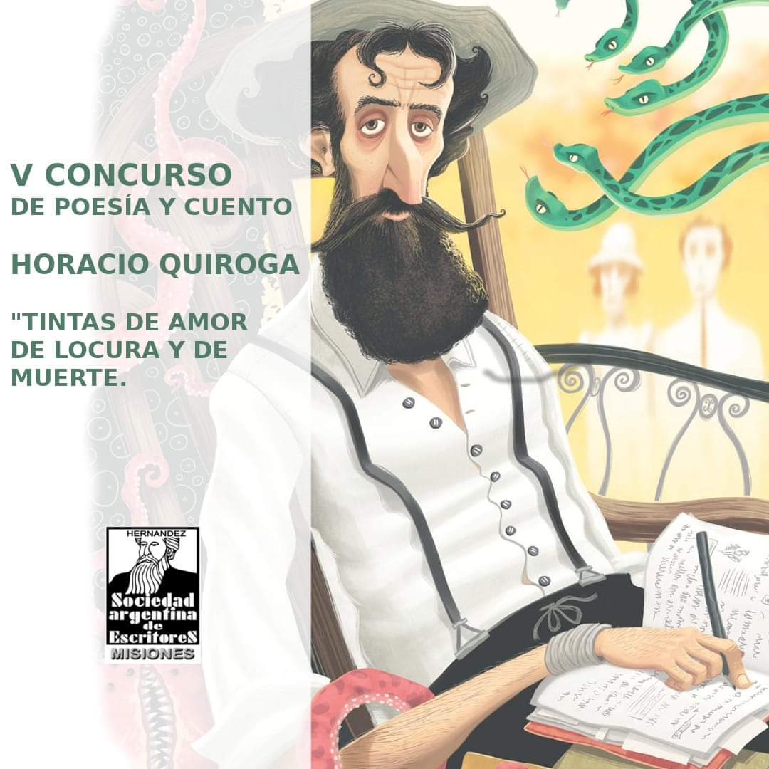 """Invitan a participar del 5° Concurso Internacional de Poesía y Cuento """"Horacio Quiroga, Tintas de amor de Locura y de Muerte"""""""
