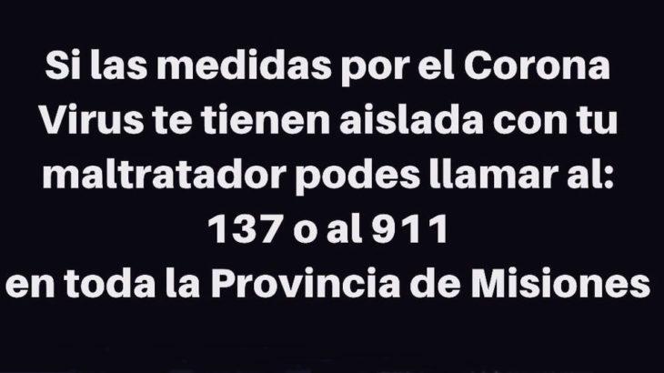 Si estás aislada con un maltratador, pedí asistencia llamando al 137 o 911 en todo Misiones