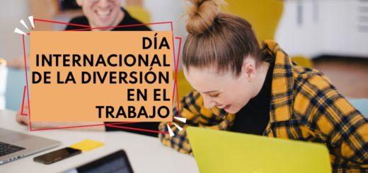 ¿Por qué se conmemora hoy el Día Internacional de la Diversión en el Trabajo?