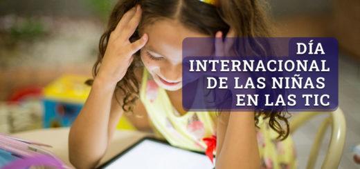 ¿Por qué es importante conmemorar el Día Internacional de las Niñas en las TIC?