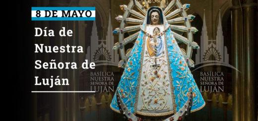 ¿Por qué se conmemora hoy el Día de Nuestra Señora de Luján?