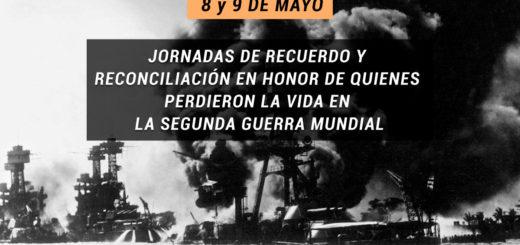 ¿Por qué se conmemoran las Jornadas de Recuerdo y Reconciliación en Honor de Quienes Perdieron la Vida en la Segunda Guerra Mundial?