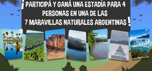 Las 7 Maravillas Naturales Argentinas celebran su primer aniversario regalando 7 estadías para cuatro personas que podrás disfrutar después de la cuarentena