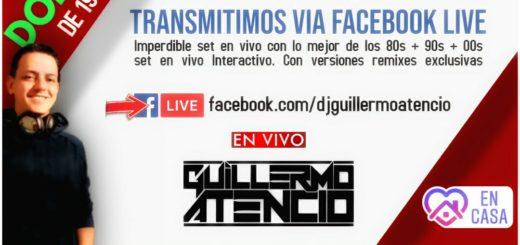 El Dj Guillermo Atencio musicalizará tu domingo para que te pongas #ABailarDesdeCasa