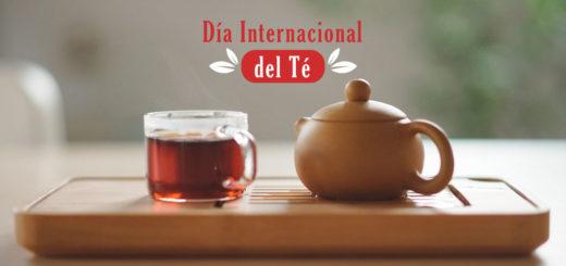 ¿Por qué se celebra hoy el Día Internacional del Té?