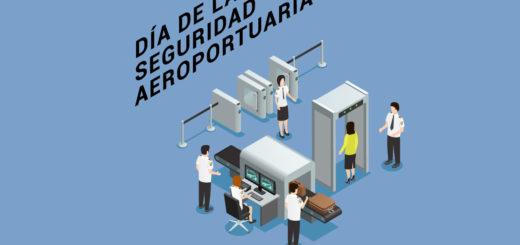 ¿Por qué se conmemora hoy Día de la Seguridad Aeroportuaria?