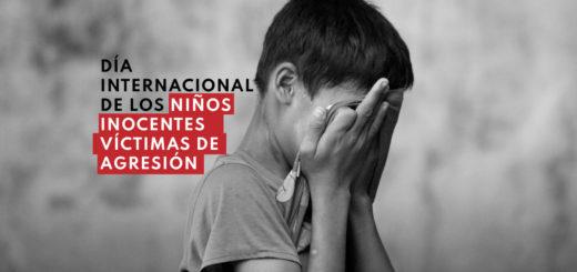 ¿Por qué se conmemora hoy el Día Internacional de los Niños Inocentes Víctimas de Agresión?