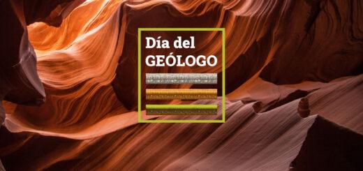 ¿Por qué se celebra hoy el Día del Geólogo?