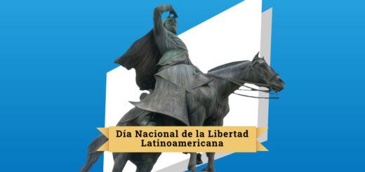 ¿Por qué se celebra hoy el Día Nacional de la Libertad Latinoamericana?