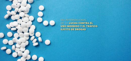 ¿Por qué se conmemora hoy el Día Internacional de la Lucha contra el Uso Indebido y el Tráfico Ilícito de Drogas?