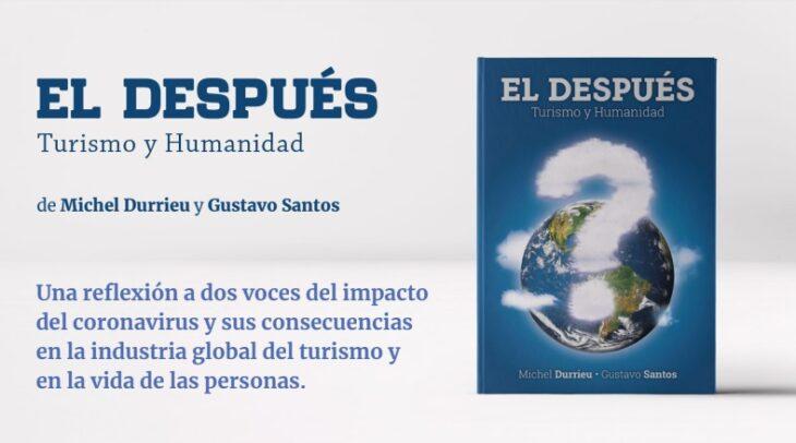 El Después: Turismo y Humanidad, uno de los primeros libros en considerar el turismo después del coronavirus