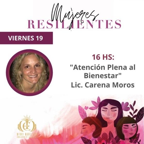 Mujeres Resilientes: el desafío de alcanzar la independencia financiera, con decisión, visión y coraje