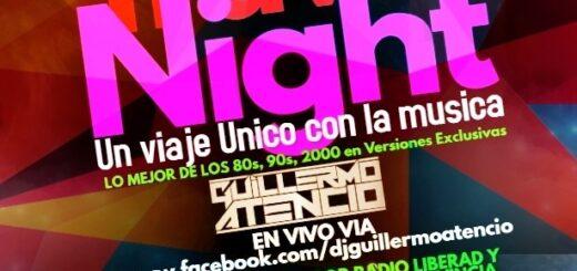 Esta noche volvemos #ABailarDesdeCasa con DJ Guillermo Atencio a través de Radio Libertad