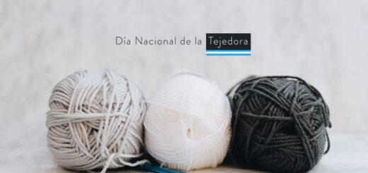 ¿Por qué se celebra hoy el Día Nacional de la tejedora?