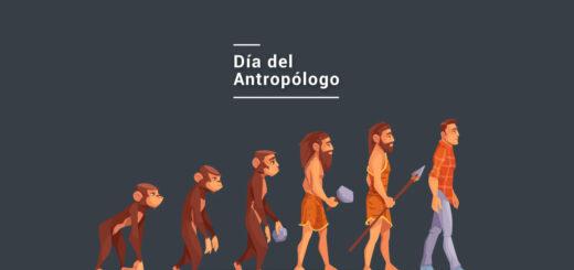 ¿Por qué se celebra hoy el Día del Antropólogo?