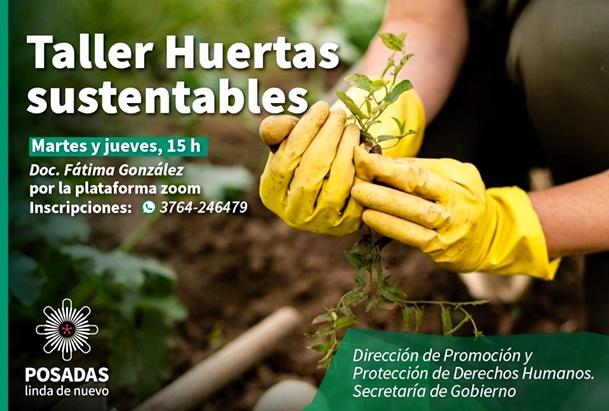 Esta tarde inicia el taller de Huerta Sustentable, organizado desde la municipalidad de Posadas