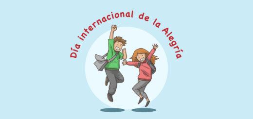 ¿Por qué se celebra hoy el Día Internacional de la Alegría?
