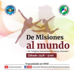 """""""De Misiones al mundo"""": este sábado se realizará el 116° Congreso Internacional de Danzas Itinerante"""