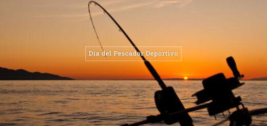 ¿Por qué se celebra hoy Día del Pescador Deportivo?