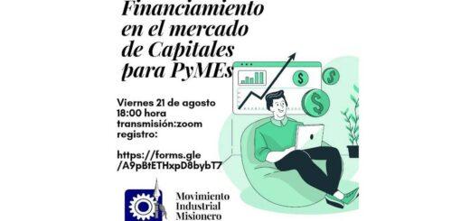 El Movimiento Industrial Misionero llevará a cabo hoy la capacitación gratuita sobre Financiación para Pymes en el Mercado de Capitales