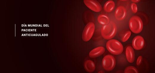 Día Mundial del Paciente Anticoagulado