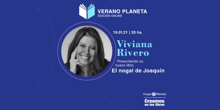 Viviana Rivero hoy en Verano Planeta 2021 presenta su libro «El nogal de Joaquín»…La verás en Misiones Online